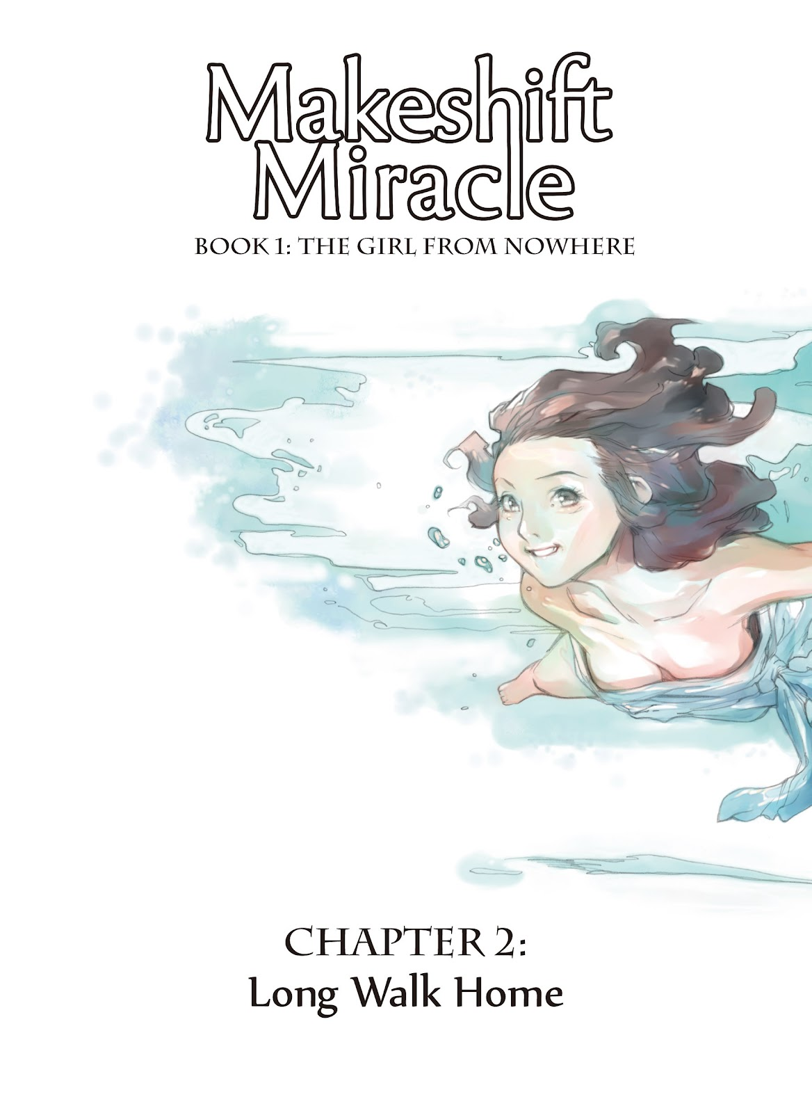 Makeshift Miracle: The Girl From Nowhere 2 Page 1