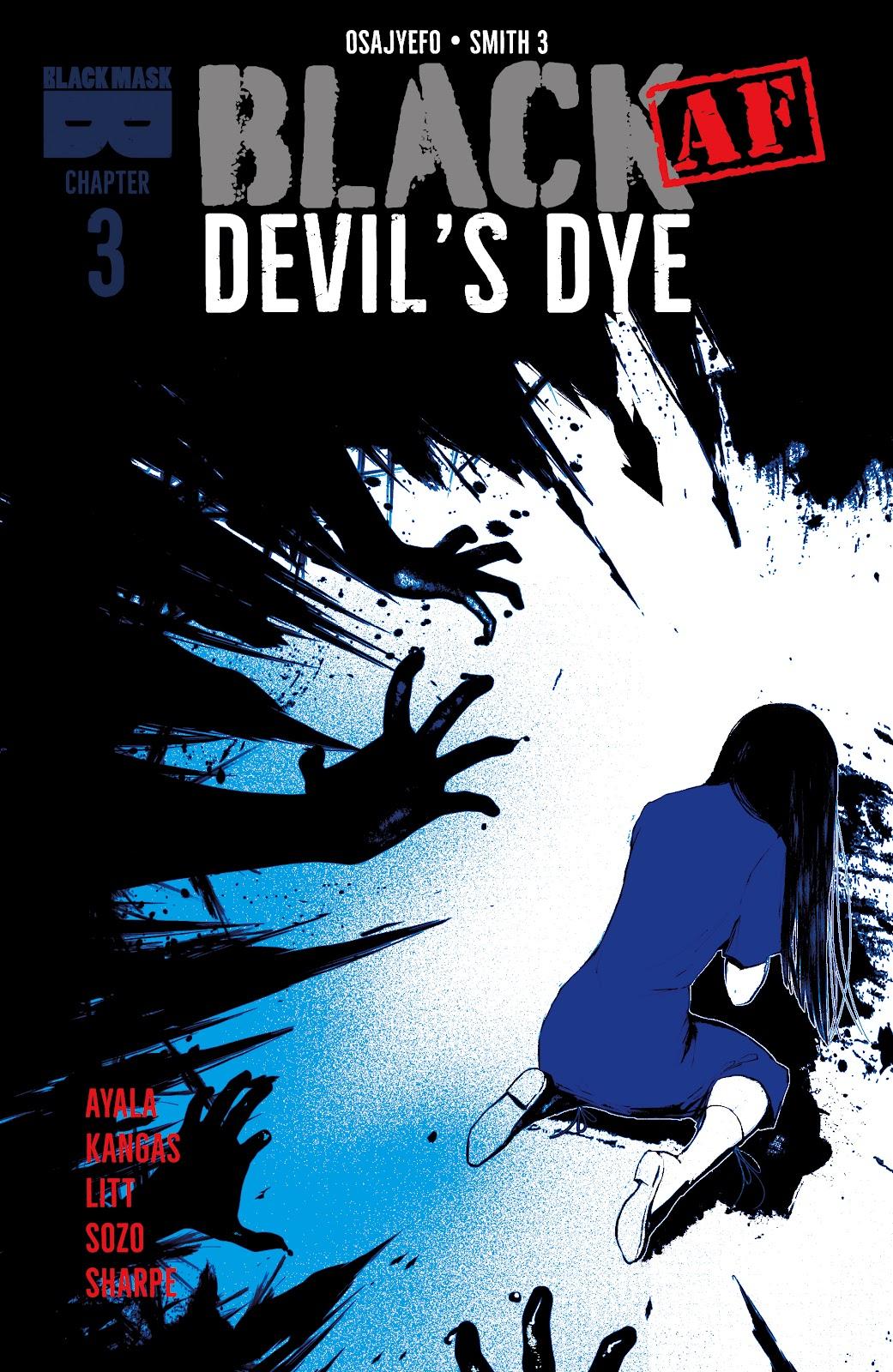 Read online Black (AF): Devil's Dye comic -  Issue #3 - 1