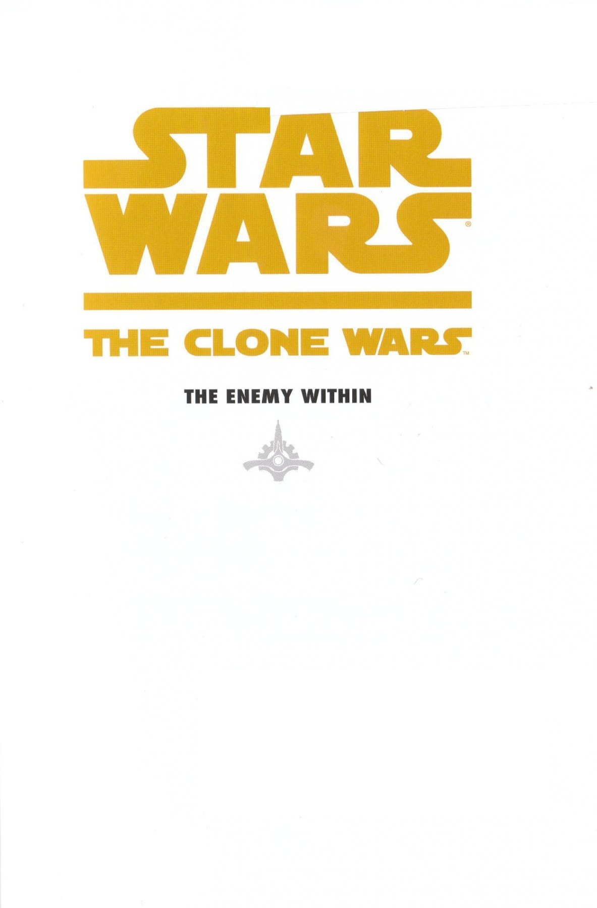 Read online Star Wars: The Clone Wars - The Enemy Within comic -  Issue # Full - 2