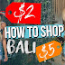 How to Shop in Bali