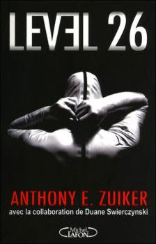 https://lesvictimesdelouve.blogspot.fr/2012/03/level-26-tome-1-de-anthony-ezuiker.html
