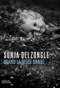 https://lesvictimesdelouve.blogspot.fr/2016/06/quand-la-neige-danse-de-sonja-delzongle.html
