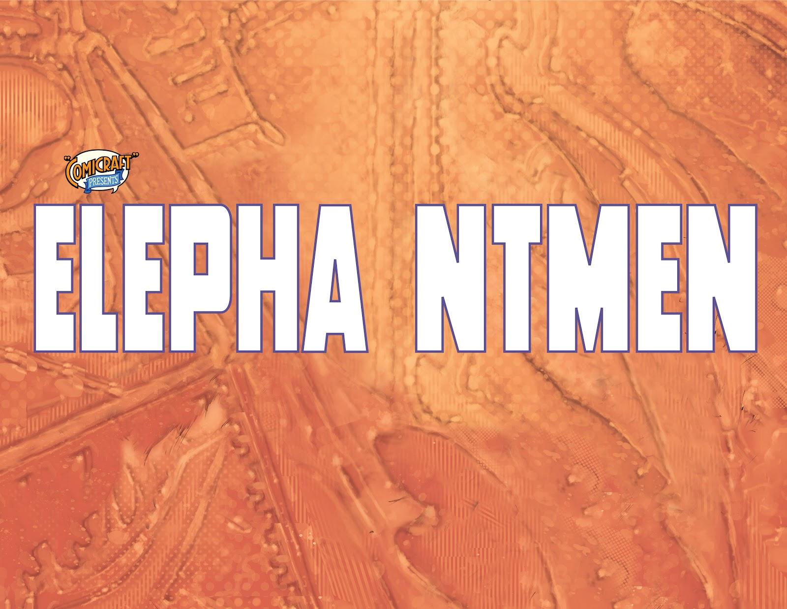 Read online Elephantmen 2261 Season Two: The Pentalion Job comic -  Issue # TPB - 3
