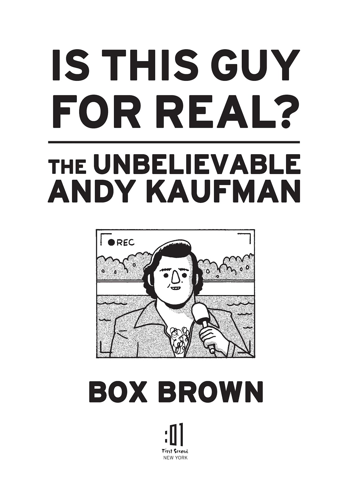 Read online Is This Guy For Real?: The Unbelievable Andy Kaufman comic -  Issue # TPB (Part 1) - 5
