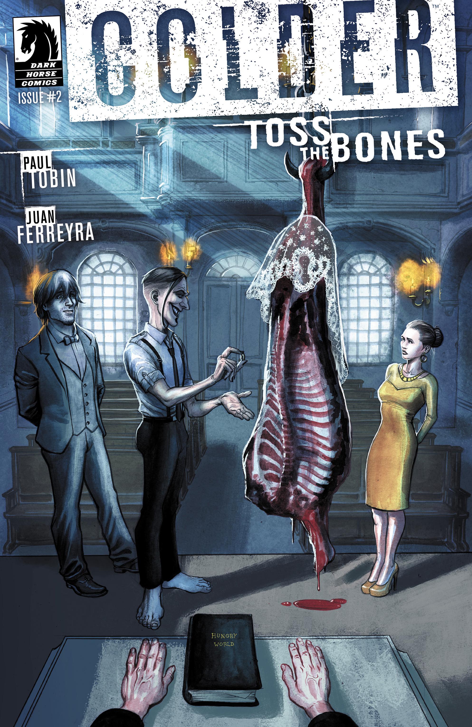 Colder: Toss the Bones 2 Page 1