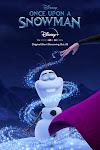 Nữ Hoàng Băng Giá: Chuyện Chàng Người Tuyết - Once Upon A Snowman