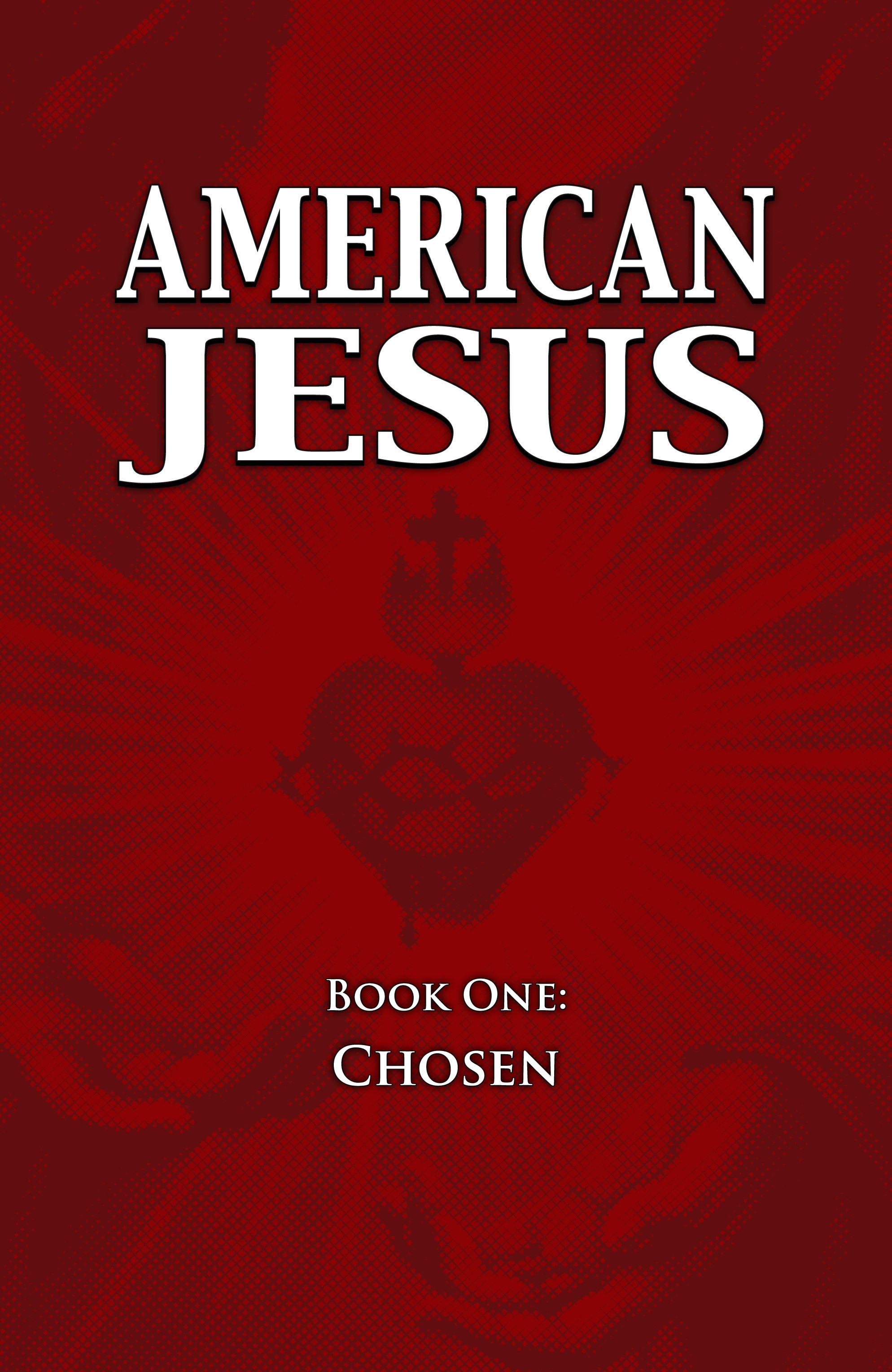 Read online American Jesus comic -  Issue # TPB - 3