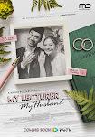 Thầy Tôi Là Chồng Tôi - My Lecturer My Husband