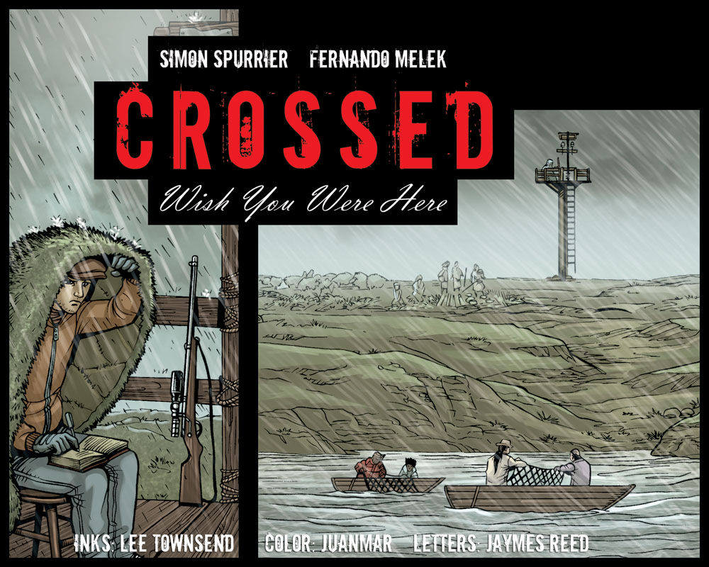 Crossed: Wish You Were Here - Volume 3 issue 1 - Page 1