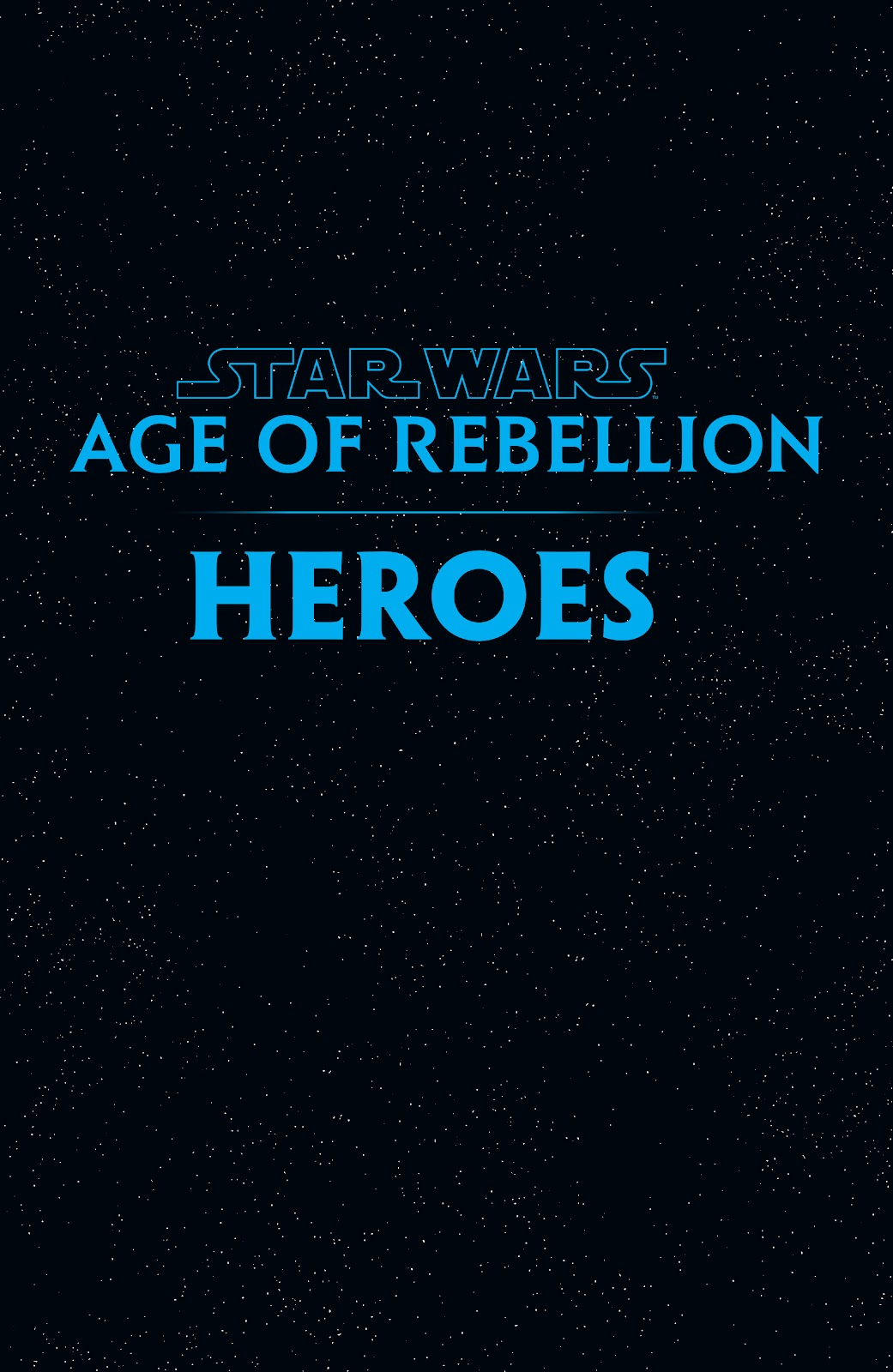 Read online Star Wars: Age of Rebellion - Heroes comic -  Issue # TPB - 2