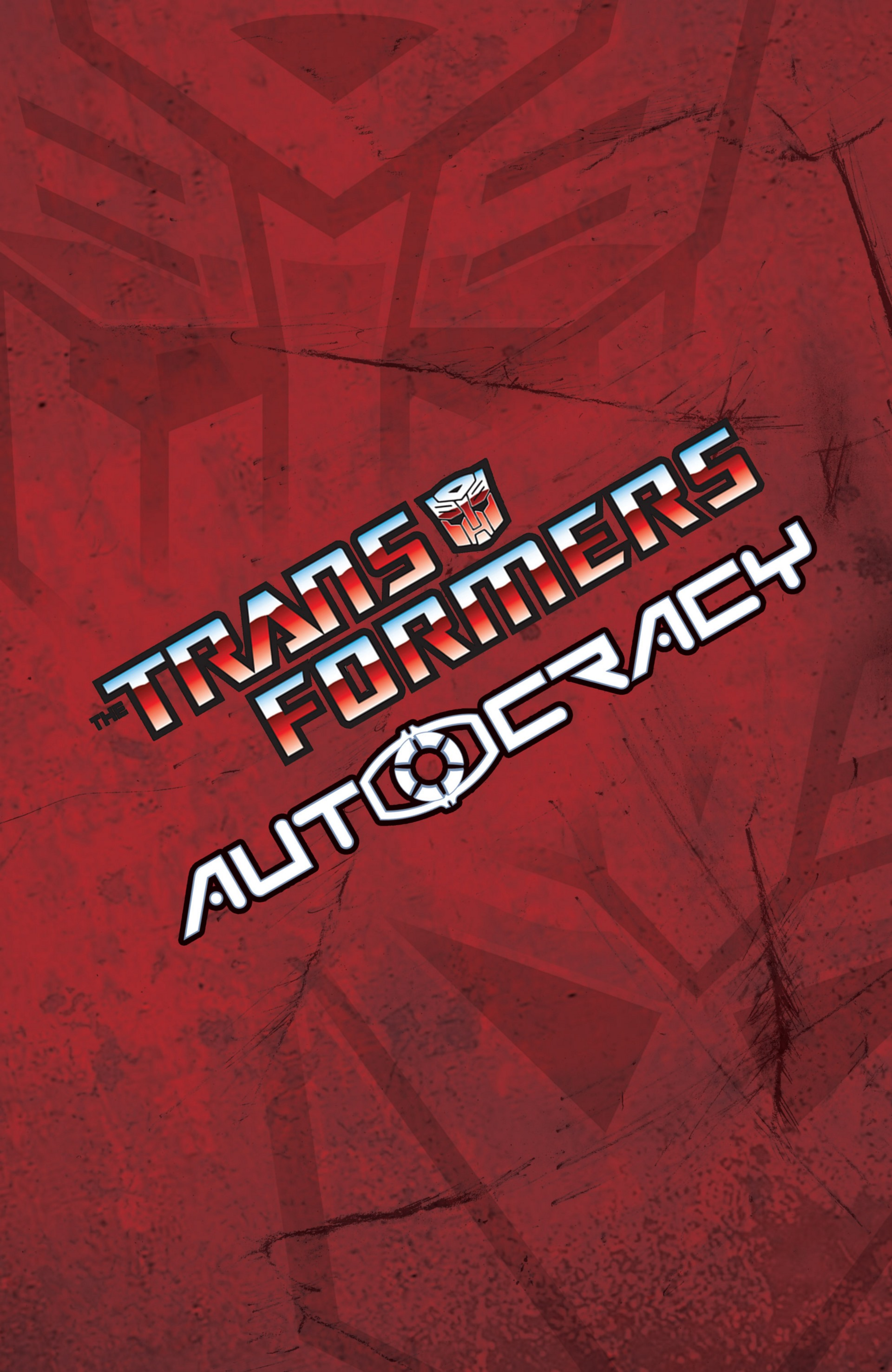 Read online Transformers: Autocracy comic -  Issue # Full - 3