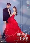 Thời Gian Lương Thần Mỹ Cảnh - Love Scenery
