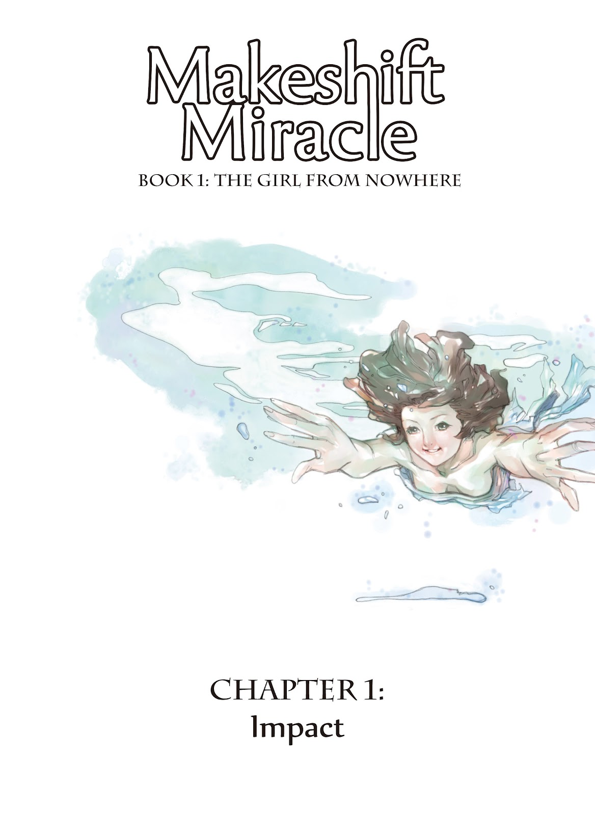 Read online Makeshift Miracle: The Girl From Nowhere comic -  Issue #1 - 2