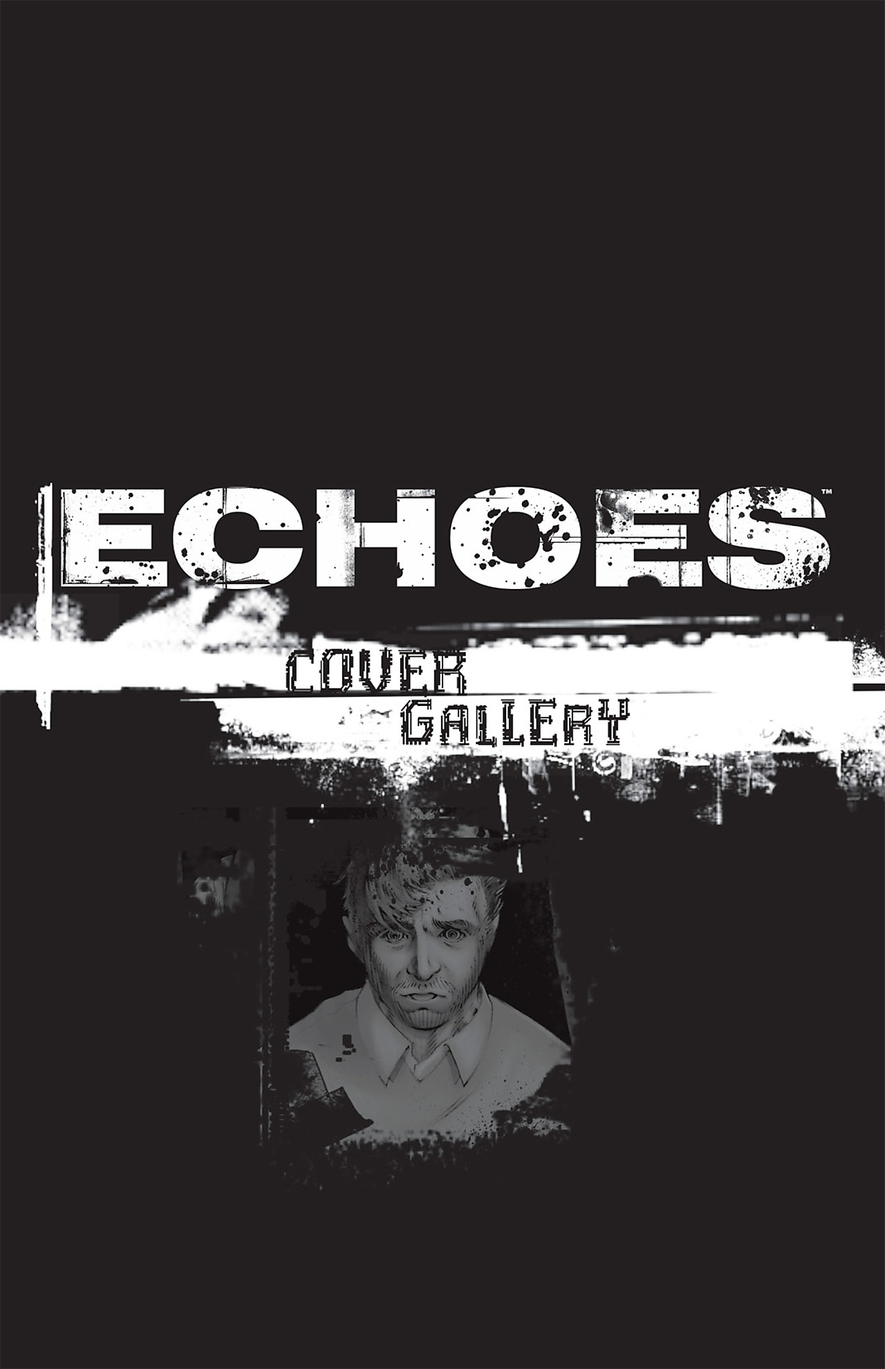 Read online Echoes comic -  Issue # TPB - 158