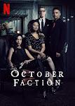 Gia Đình Thợ Săn Quỷ Phần 1 - October Faction Season 1