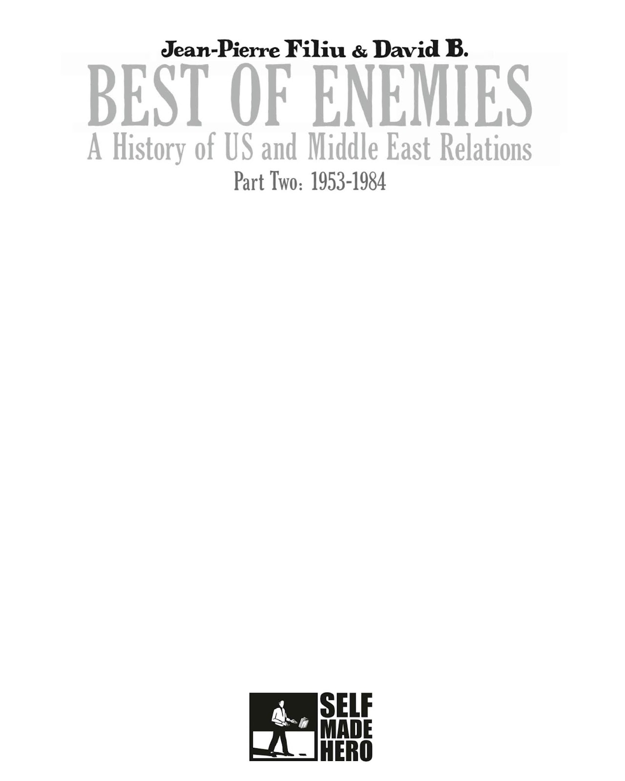 Best of Enemies: A History of US and Middle East Relations issue TPB_2 - Page 2