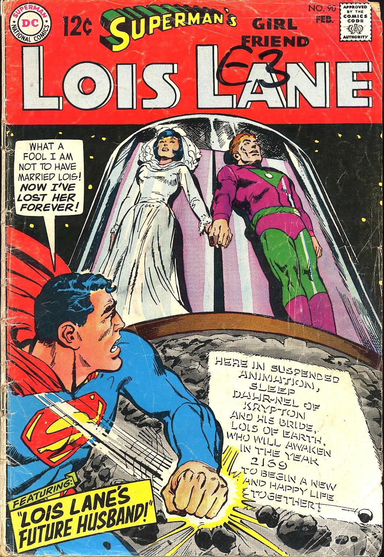 Supermans Girl Friend, Lois Lane 90 Page 1