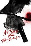 Nước Mắt Sát Thủ - No Tears for the Dead
