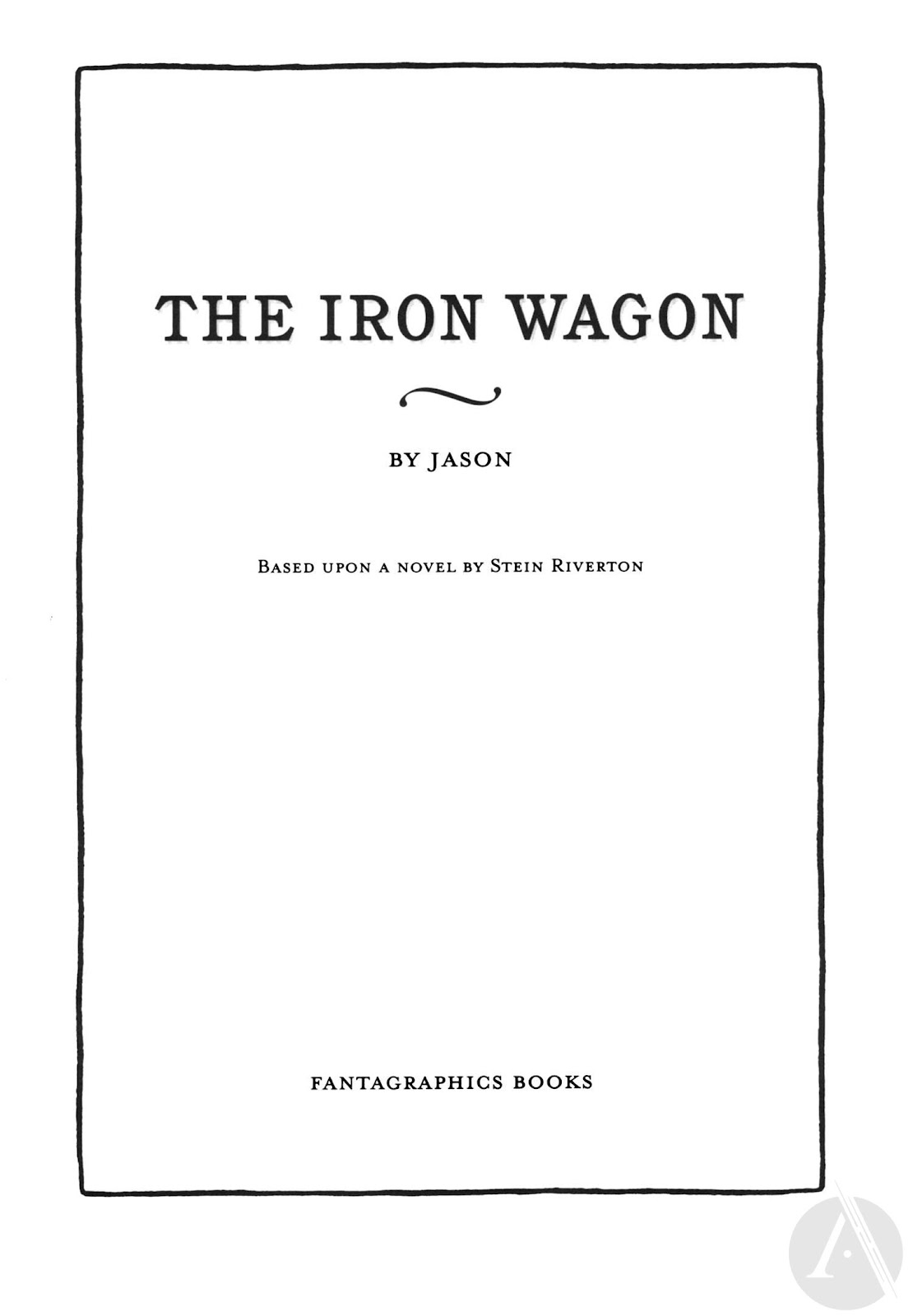 Read online The Iron Wagon comic -  Issue # TPB - 3