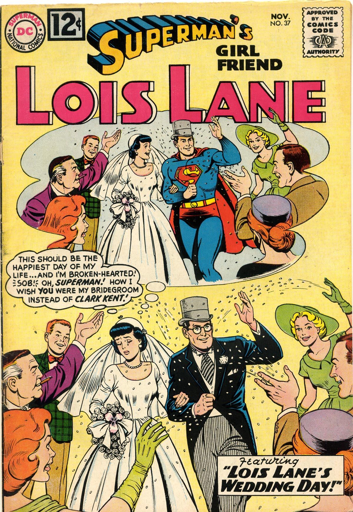 Supermans Girl Friend, Lois Lane 37 Page 1